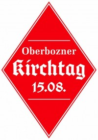 Oberbozner Kirchtag am 15.08.2019!